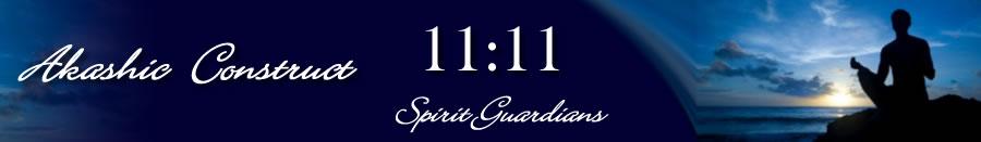 Akashic Construct - 11:11 Spirit Guardians
